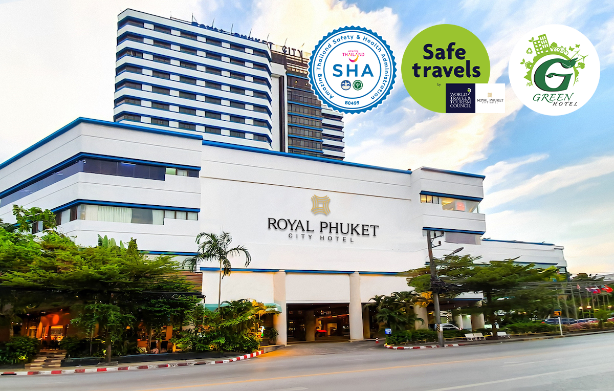 Royal Phuket City Hotel with SHA, Safe Travels and Green Hotel